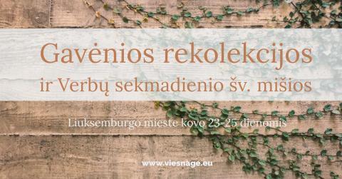 Gavėnios rekolekcijos ir Verbų sekmadienio šv. mišios Liuksemburgo mieste